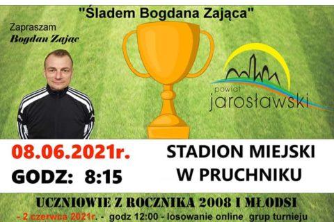 """Powiatowy Turniej Piłki Nożnej """"Śladami Bogdana Zająca"""""""